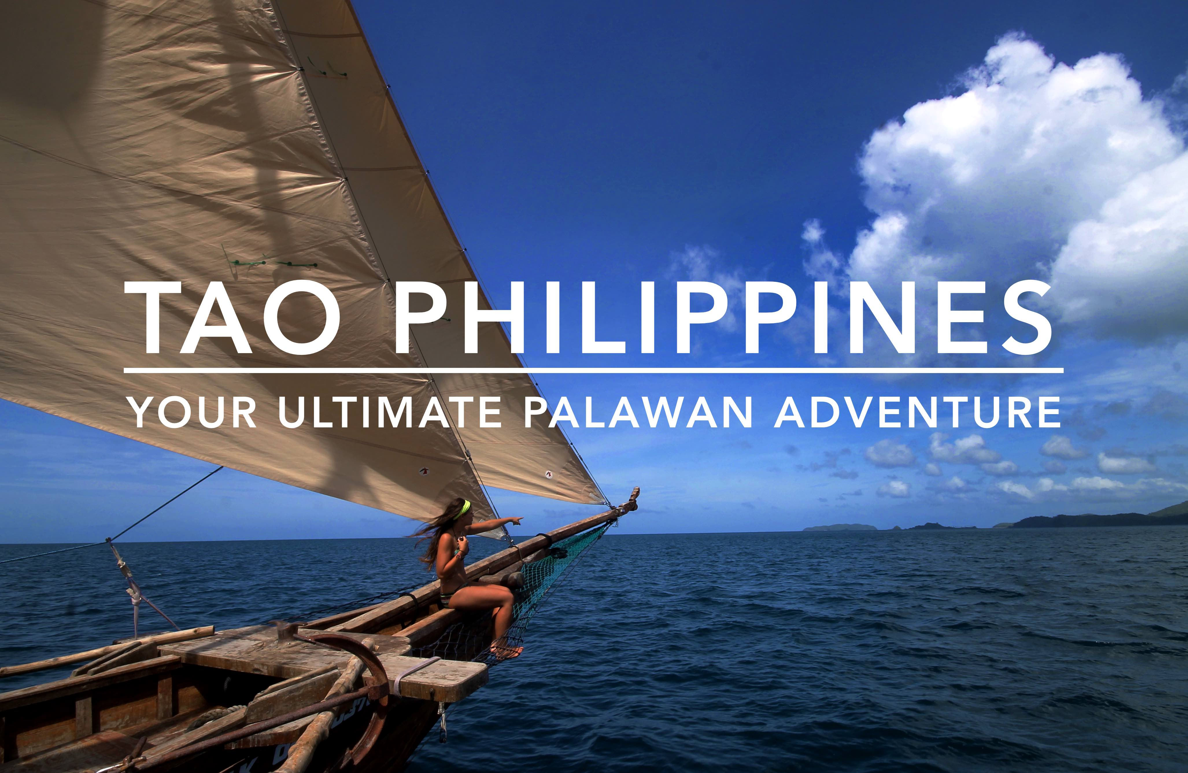 Tao Philippines Sailing Expedition The Palawan Adventure